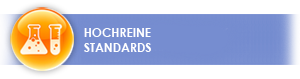 Hochreine Standards